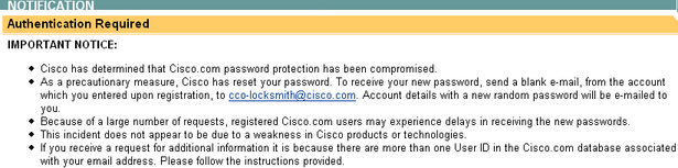 Cisco has determined that Cisco.com password protection has been compromised